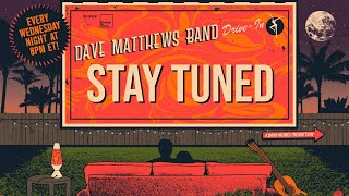 Dave Matthews Band: DMB Drive-In - July 9th, 2019 Live at DTE Energy Music Theatre