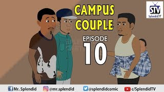 CAMPUS COUPLE EPISODE 10 Splendid TV Splendid Cartoon