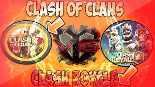 Clash Of Clans vs Clash Royale '' The Debate'' Which One Better Comparison
