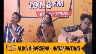 Alika & Barsena - Andai Bintang, Live!