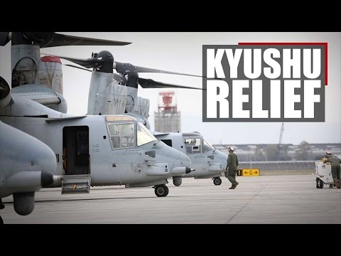 Kyushu Relief | Iwakuni Marines and the 31st MEU support humanitarian assistance in Japan