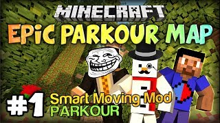The best map ever - Epic Parkour Map PART 1 Minecraft Smart Moving Mod Map