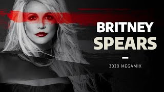 Britney Spears | Megamix [2020]
