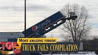 Truck Fails Compilation Top 10z #1 | Truck Fails 2019 | #Top10z
