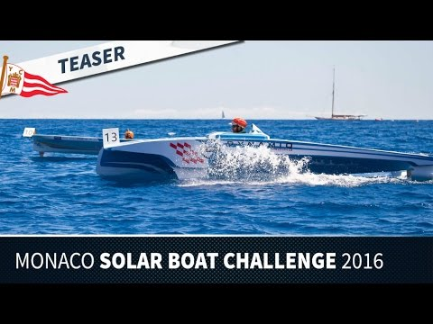 Monaco Solar Boat Challenge 2016 - Are you ready to race?