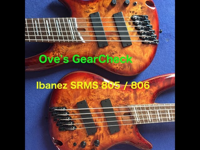 Oves GearCheck | Ibanez SRMS 805 / 806
