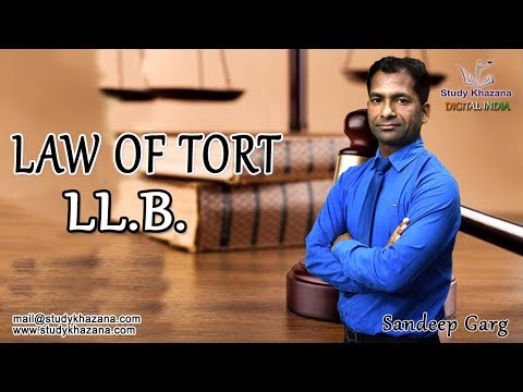 Free Online Lecture on Law of Torts by S K  Garg | Study Khazana
