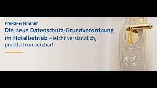 Datenschutz-Grundverordnung (DSGVO) in der Hotellerie
