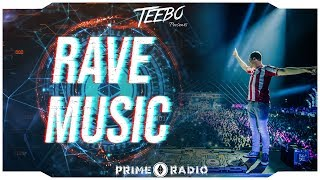 Rave Music 2019 🔥 Big Room & Hardstyle Mix 🔥 Prime Radio #78 | Teebo