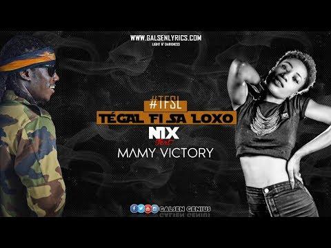 Nix - Tégal Fi Sa Loxo (Feat. Mamy Victory) #TFSL (Vidéo Lyrics) thumbnail
