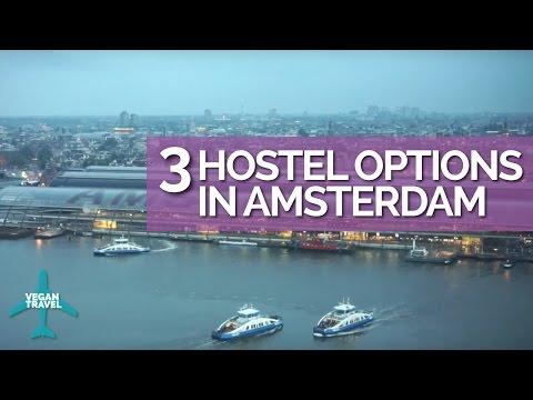 3 Hostel Options In Amsterdam