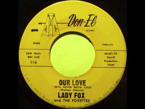 LADY FOX AND THE FOXETTES - I THINK OF YOU - DON-EL 114 - 1962