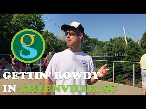 Gettin' Rowdy Y'all In Greenville, SC