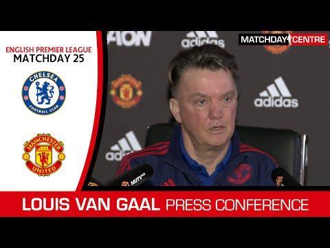 Chelsea vs Manchester United : Louis Van Gaal Press Conference
