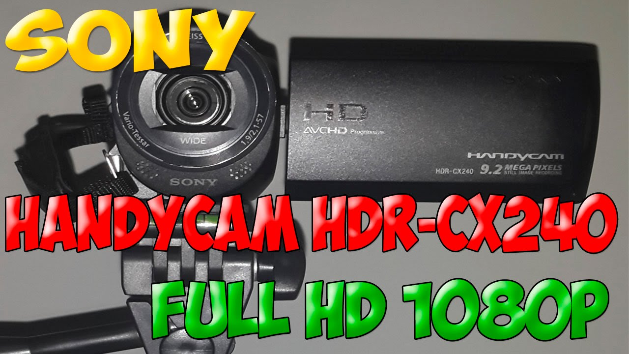 sony handycam manual cx240