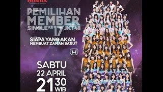 Video [FULL] 1080p Pemilihan Member Single Ke-17 JKT48 – RTV 170422 download MP3, 3GP, MP4, WEBM, AVI, FLV September 2017
