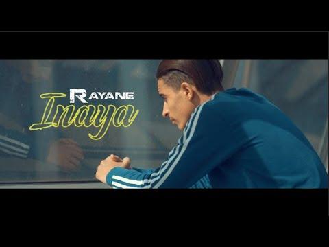 Rayane - Inaya (Clip Officiel)