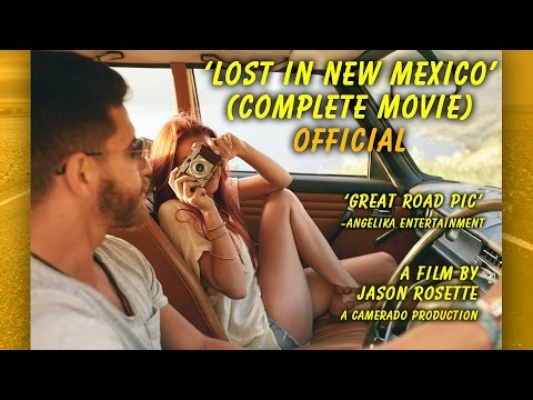 LOST IN NEW MEXICO - Complete Film (Official)
