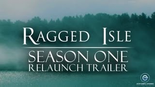 Ragged Isle Season One Trailer | Entertainment Experiment Relaunch