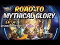 We Reached Mythic  Road to MYTHICAL GLORY  4    Mobile Legends