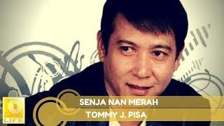 Video Tommy J.Pisa - Senja Nan Merah (Official Music Audio) download MP3, 3GP, MP4, WEBM, AVI, FLV Juli 2018