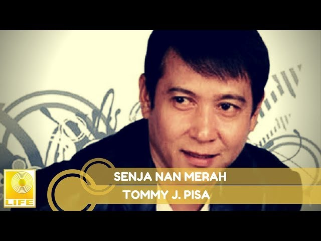 Tommy J.Pisa - Senja Nan Merah (Official Music Audio)