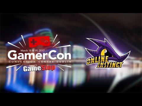 Online Instinct Winning Round vs Phelan Gaming - GamerCon Dublin 2017