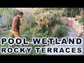 Awesome eco pool wetland & steep slope terraces