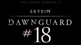 Skyrim Dawnguard DLC PC Walkthrough / Gameplay Part 18 - The Harkinator