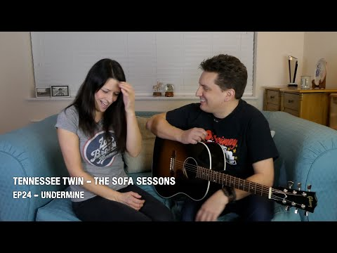 Tennessee Twin – The Sofa Sessions #24 – 'Undermine' –  Charles Esten & Hayden Panettiere Cover