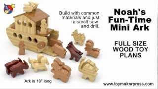 Wood Toy Plans - Noah's Fun-time Mini Ark With Animals