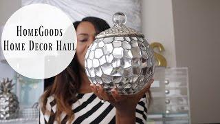Home Decor Haul [HomeGoods]