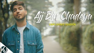 Aaj Din Chadeya Unplugged Version Karan Nawani Mp3 Song Download