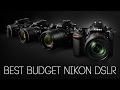 Best Budget Nikon DSLR Cameras !