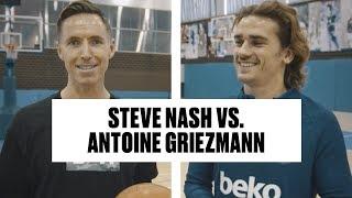Antoine Griezmann Tries To Beat Steve Nash in HORSE