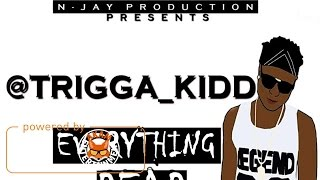 Trigga Kidd - Everything Dead - March 2017