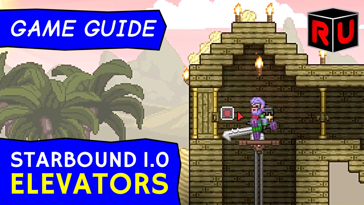 How To Build Starbound 10 Elevators Using Rails Elevator Tutorial 2016 Wiring Station In Youtube