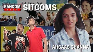 Random Live  - Sitcoms feat. Ahsaas Channa