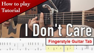 (Tutorial) How to Play Fingerstyle Guitar ▶  Ed Sheeran & Justin Bieber - I Don't Care