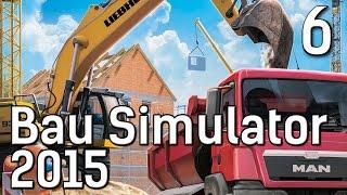 BauSimulator 2015 #6 Baumaterial transportieren Die Baufirmen Management Simulation