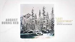 August Burns Red - Last Christmas