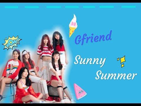 [中字] Gfriend(여자친구)-Sunny Summer(여름여름해) Lyrics 【認聲歌詞】