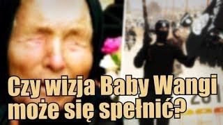 Czy ktoś celowo dąży do urzeczywistnienia przepowiedni Baby Wangi?