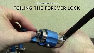 Repeat youtube video Foil Attacks - 02 - Foiling the Forever Lock