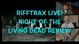 Rifftrax Live! Night of the Living Dead Review