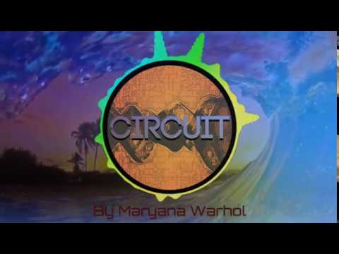 Circuit Set Mayo - Junio 2018 by Maryana Warhol