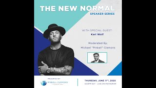 The New Normal Speaker Series - Episode 11 - Karl Wolf