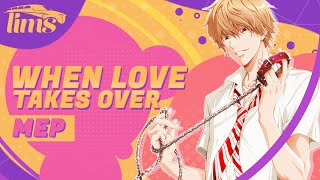 「LimS™」▸ When Love Takes Over MEP