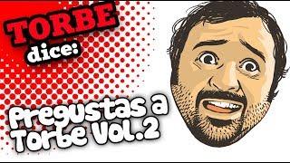 Pregunta a Torbe Vol. 2