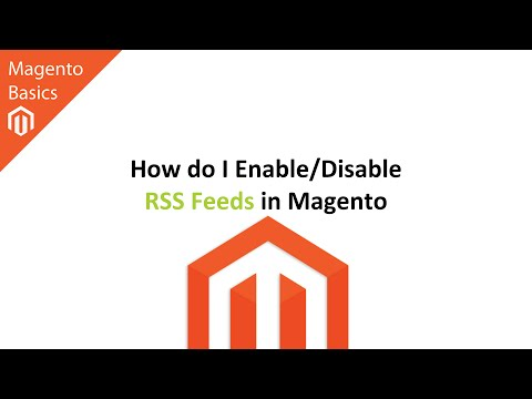 How do I Enable/Disable RSS Feeds in Magento?